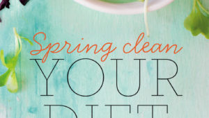 Spring clean your diet on mykitchen.co.za